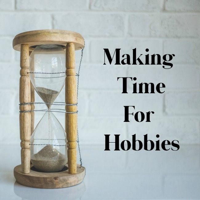 Making Time For Hobbies | I Spy Plum Pie