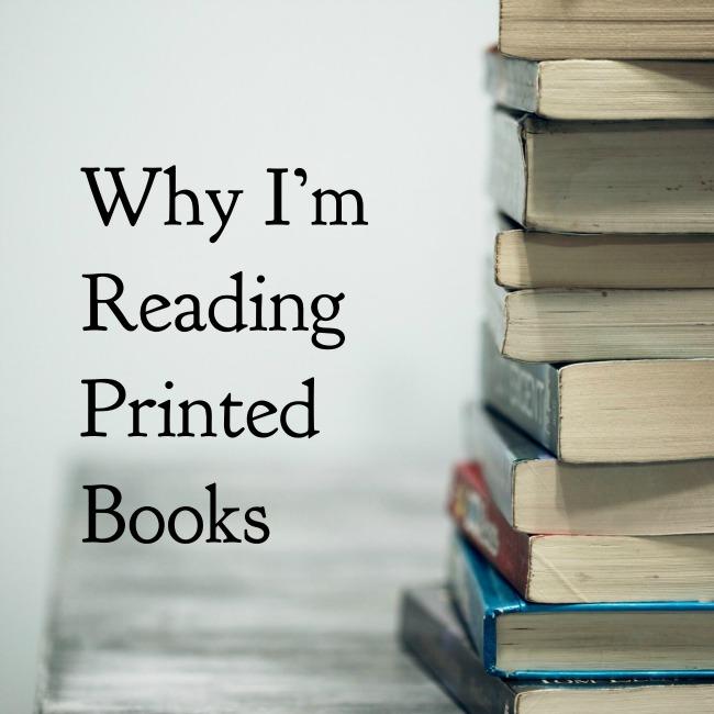 Why I'm Reading Printed Books | I Spy Plum Pie