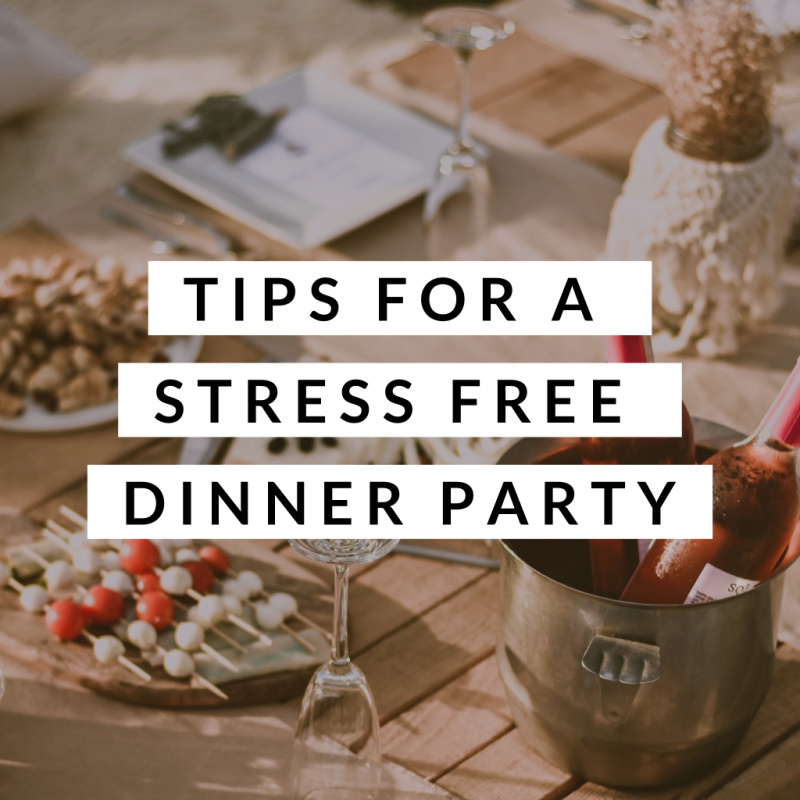 Tips for A Stress Free Dinner Part   I Spy Plum Pie