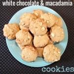 Recipe: White Chocolate & Macadamia Cookies