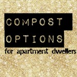 Compost Options for Apartment Dwellers