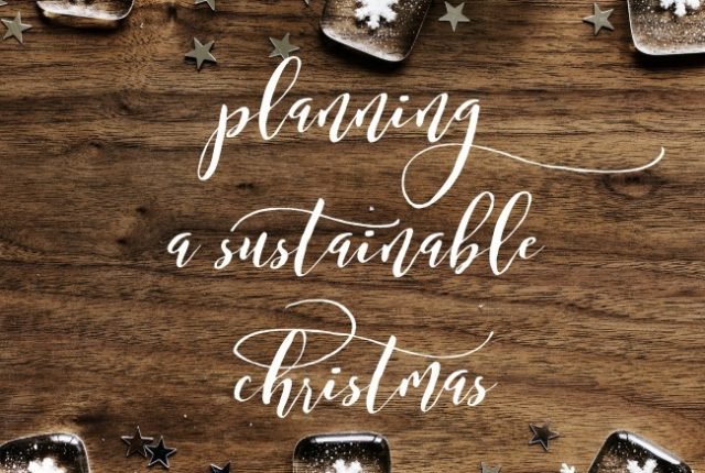 Planning a Sustainable Christmas | I Spy Plum Pie