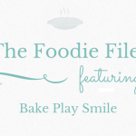 The Foodie Files: Bake Play Smile