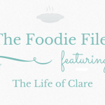 The Foodie Files: The Life of Clare