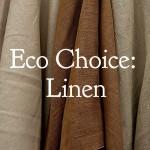 Eco Choice: Linen