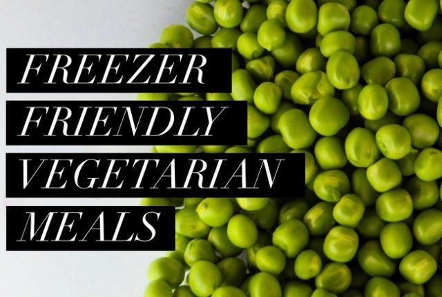 Freezer Friendly Vegetarian Meals | I Spy Plum Pie