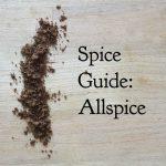 Spice Guide: Allspice