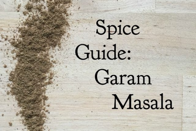 Spice Guide: Garam Masala | I Spy Plum Pie