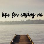 Tips for Saying No