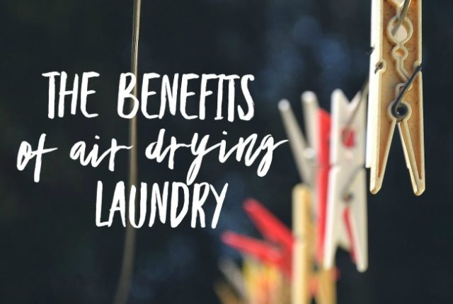 The Benefits of Air Drying Laundry | I Spy Plum Pie
