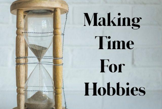 Making Time For Hobbies | I Spy Plum Pie