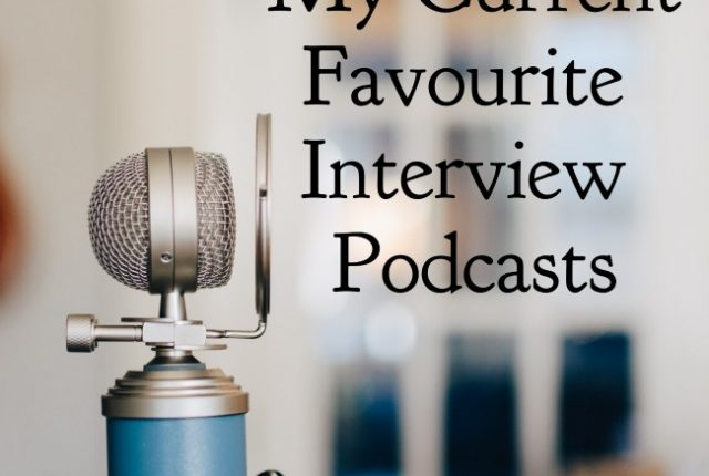 Current Favourite Interview Podcasts | I Spy Plum Pie