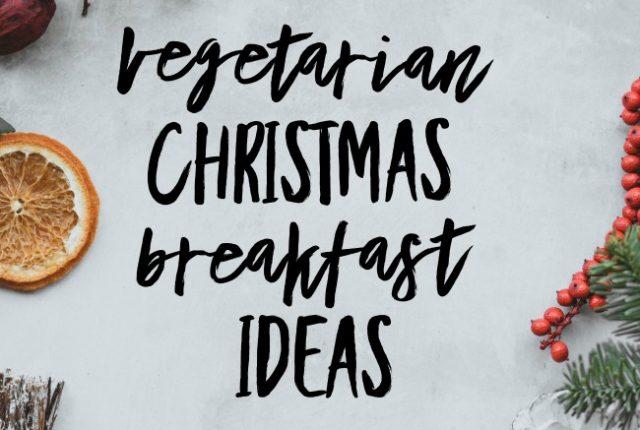 Vegetarian Christmas Breakfast Ideas | I Spy Plum Pie